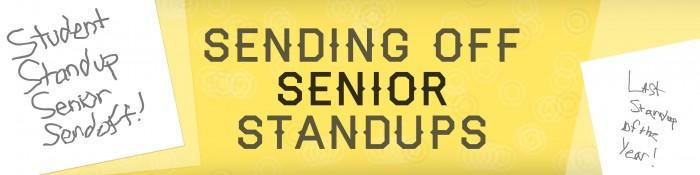Sending_Off_Senior_Standups_Web