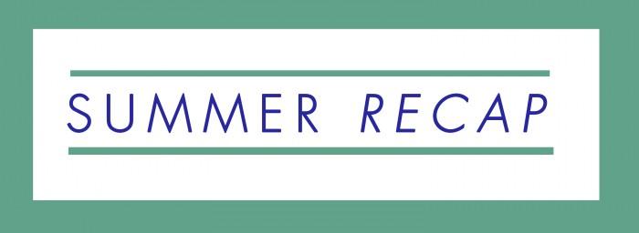 summer recap