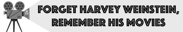 Harvey Weinstein Movies Banner